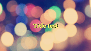 Title test