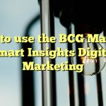 How to use the BCG Matrix – Smart Insights Digital Marketing
