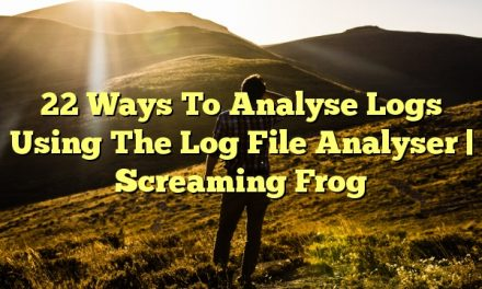 22 Ways To Analyse Logs Using The Log File Analyser | Screaming Frog