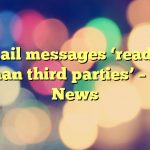 Gmail messages 'read by human third parties' – BBC News