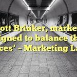 For Scott Brinker, marketing is designed to balance the '4 Forces' – Marketing Land