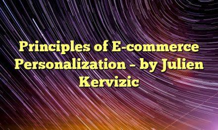 Principles of E-commerce Personalization – by Julien Kervizic