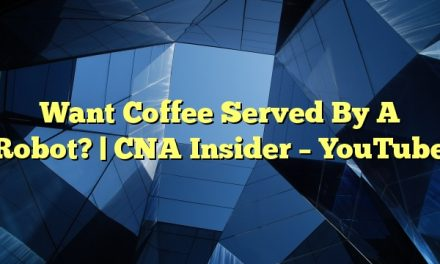 Want Coffee Served By A Robot? | CNA Insider – YouTube