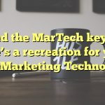 Missed the MarTech keynote? Here's a recreation for you – Chief Marketing Technologist