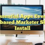 Essential Apps Every Mac-based Marketer Should Install